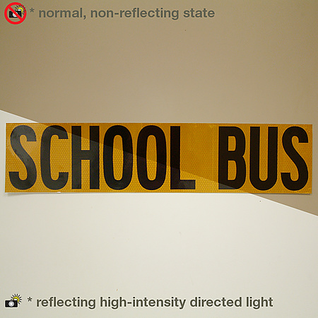 Oralite (Reflexite) V99 Microprismatic Conspicuity School Bus Signs